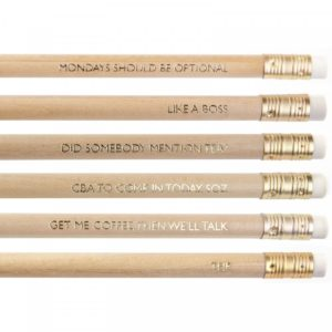 close up showing text on Ohh Deer 'Werkin' It' Pencil Set - mondays should be optional, like a boss, did somebody mention tea, cba to come in today soz, get me coffee then we'll talk, TFIF