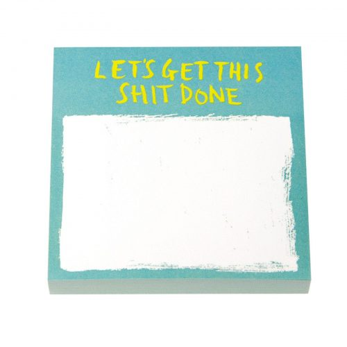 Let's Get S**t Done Post It Notes