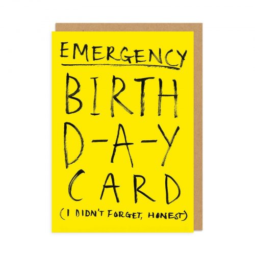 Emergency Birthday Greeting Card