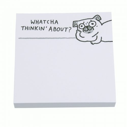 Whatcha Thinkin' 'Bout Post It Notes