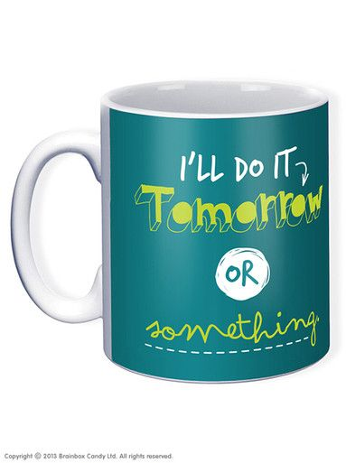 Do It Tomorrow Mug