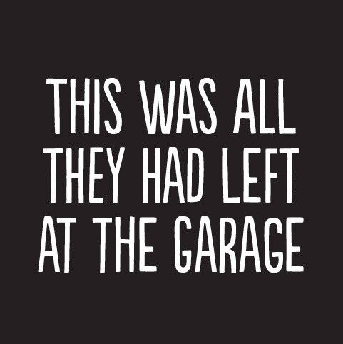 All They Had At The Garage Greeting Card
