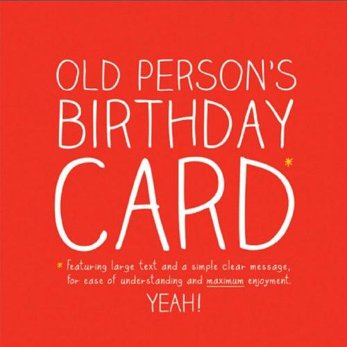 Old Persons Birthday Card