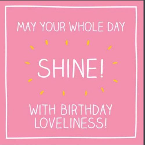 Whole Day Shine Birthday Card