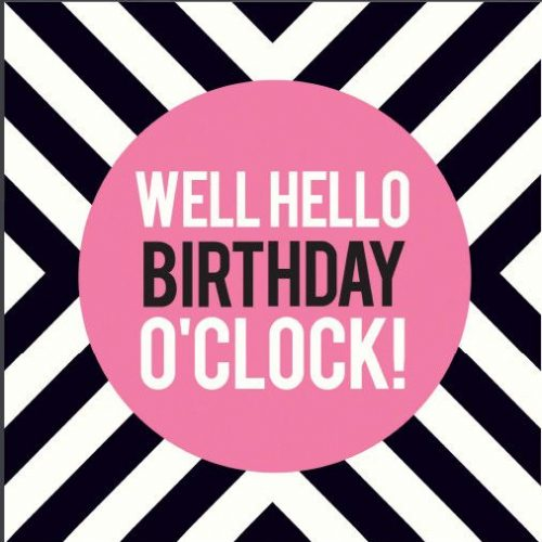 Birthday O'Clock Birthday Card
